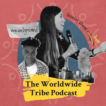 The Worldwide Tribe Podcast with Jaz O'Hara: Stories of Migration