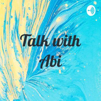 Talk with Abi