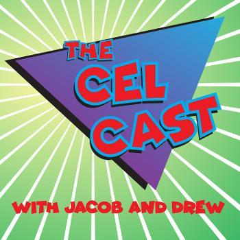 The Cel Cast