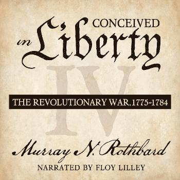 Conceived in Liberty, Volume IV