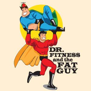 Dr Fitness and the Fat Guy's Wellness Minutes