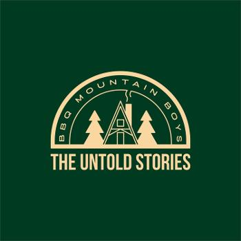 BBQ Mountain Boys - The Untold Stories