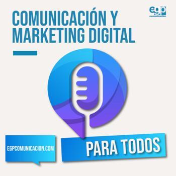 Comunicación y Marketing Digital para todos