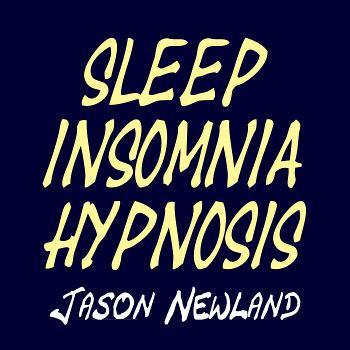 Sleep Insomnia Hypnosis - Jason Newland