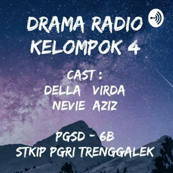 DRAMA RADIO KEL 4 PGSD 6B