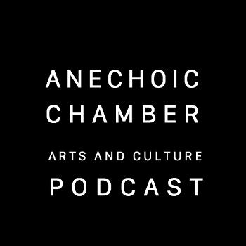 Anechoic Chamber podcast