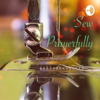 Sew Prayerfully