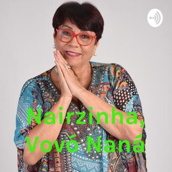 Nairzinha, Vovó Naná