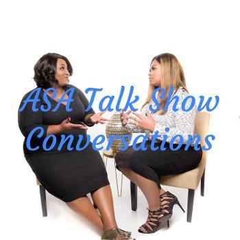ASA Talk Show Conversations