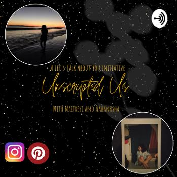 Unscripted Us by Let's Talk About You!