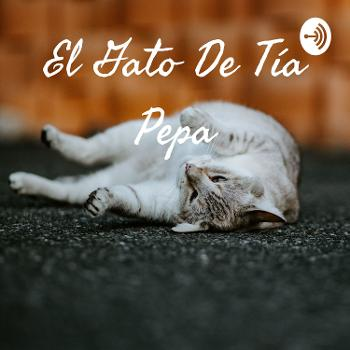 El Gato De Tía Pepa