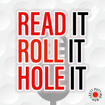 Read it, Roll it, Hole it