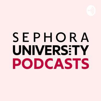 Sephora University Podcasts