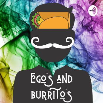 Ego's and Burrito's
