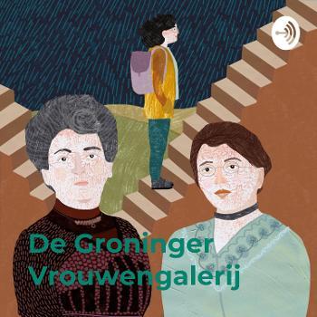 De Groninger Vrouwengalerij: een ode aan Grunneger vraauwen