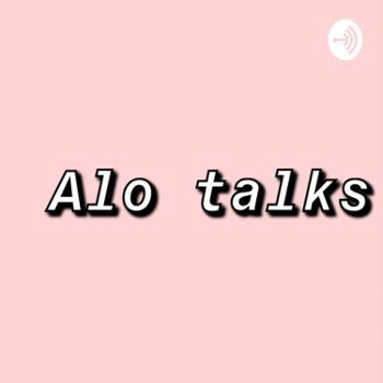 Alo Talks