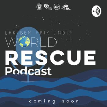 WORLD RESCUE PODCAST