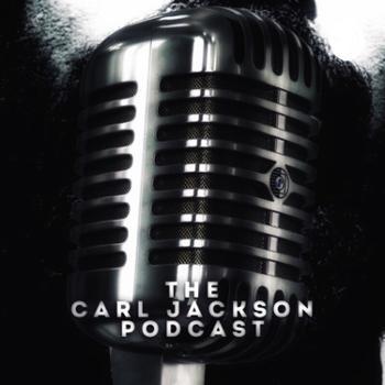 The Carl Jackson Podcast
