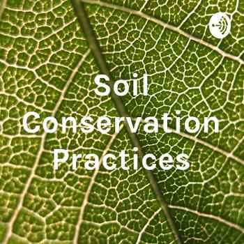 Soil Conservation Practices