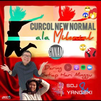 Curcol New Normal ala Milenial (CNNAM)