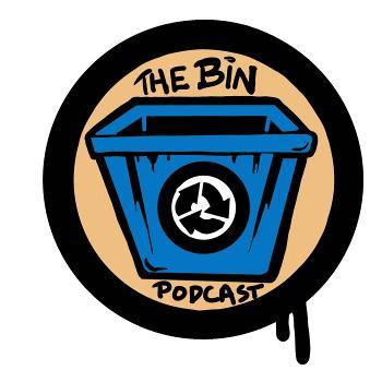 The Bin Podcast