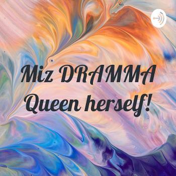 Miz DRAMMA Queen herself!