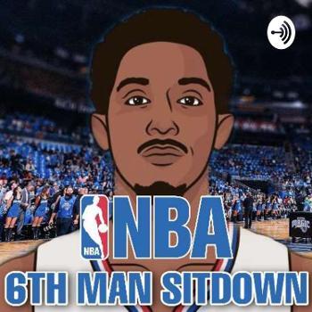 Sixth Man Sit Down