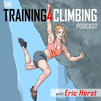 Eric Hörst's Training For Climbing Podcast