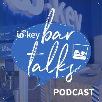 io-key Bar Talks Podcast