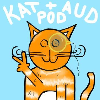 Kat and Aud Pod