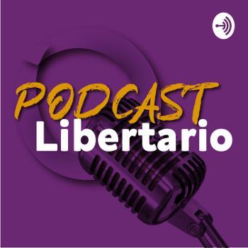 Un Podcast Libertario