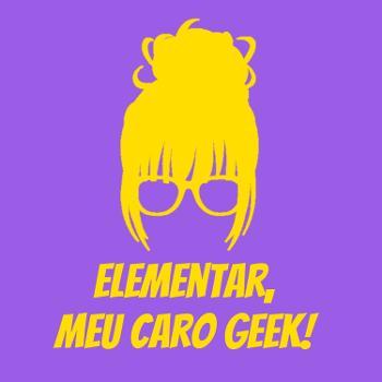 Elementar, meu caro geek!