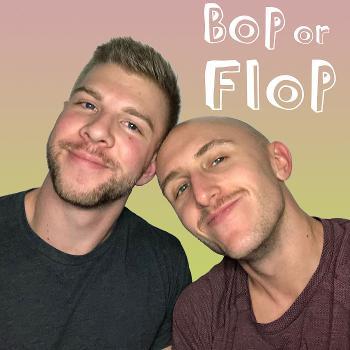 Bop or Flop