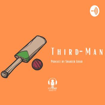 Third Man Cricket Podcast