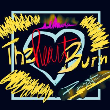 The Heart Burn, with Doug Harrison