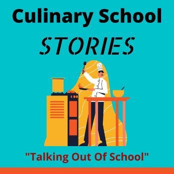 Culinary School Stories