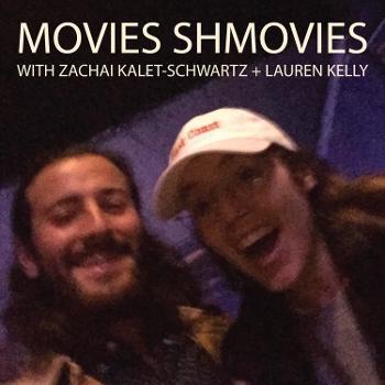 Movies Shmovies