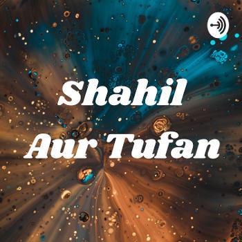 Shahil Aur Tufan