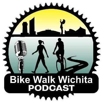Bike Walk Wichita Podcast