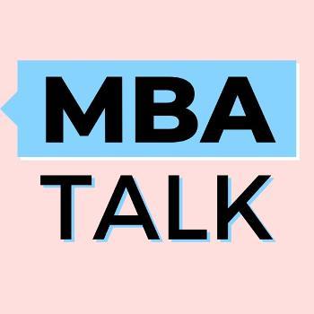 MBA Talk