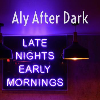 Aly After Dark