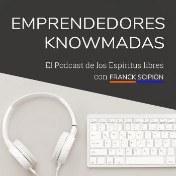 Emprendedores Knowmadas con Franck Scipion