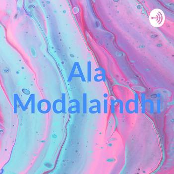 Ala Modalaindhi
