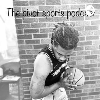 The Pivot sports podcast