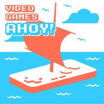 Video Games Ahoy!