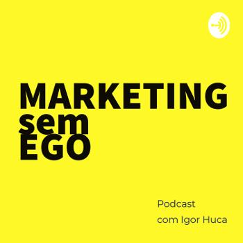 Marketing sem Ego