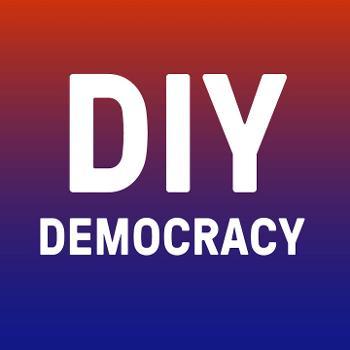 DIY Democracy