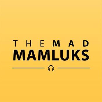 The Mad Mamluks