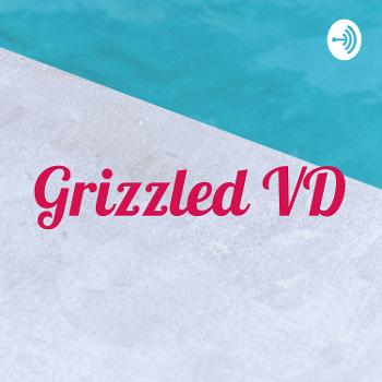 Grizzled VD