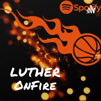 Luther OnFire